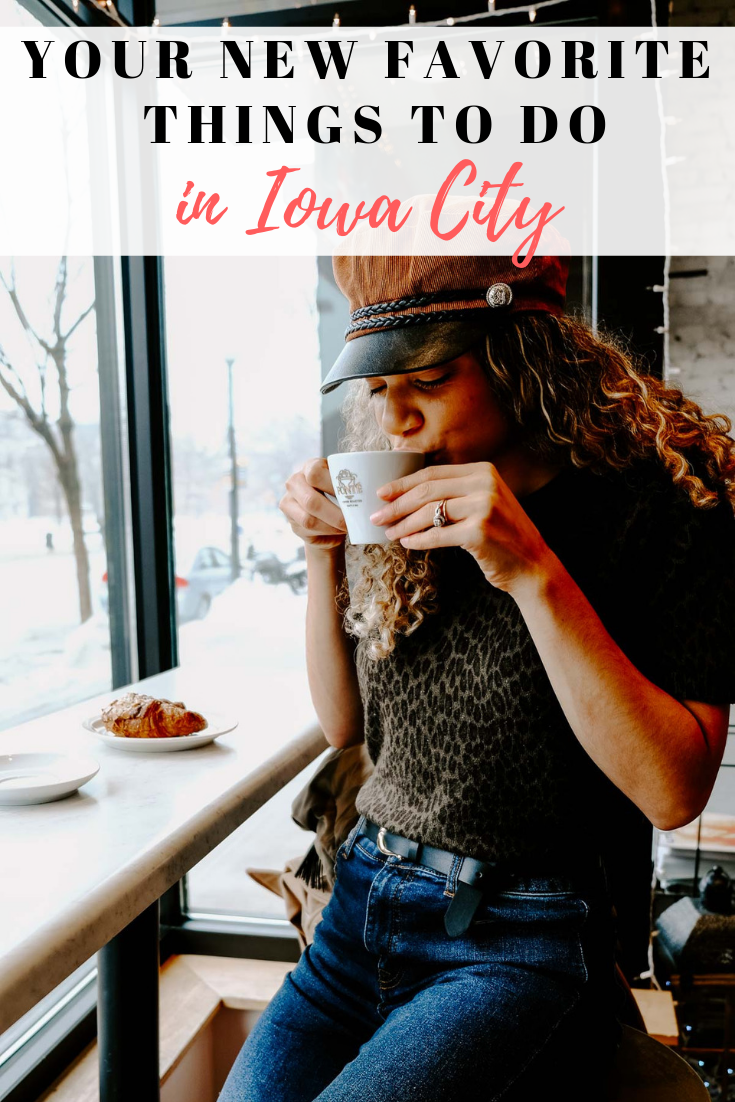 Your new favorite things to do in Iowa City