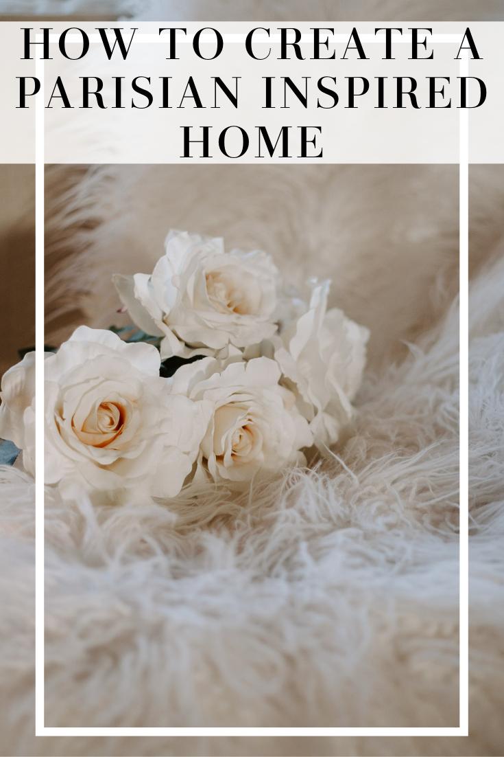 create a parisian inspired home