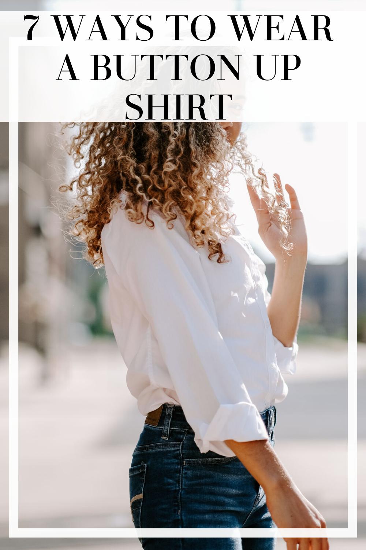 ways to wear a button up shirt