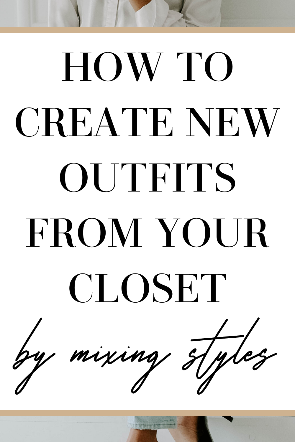create new outfits from your closet