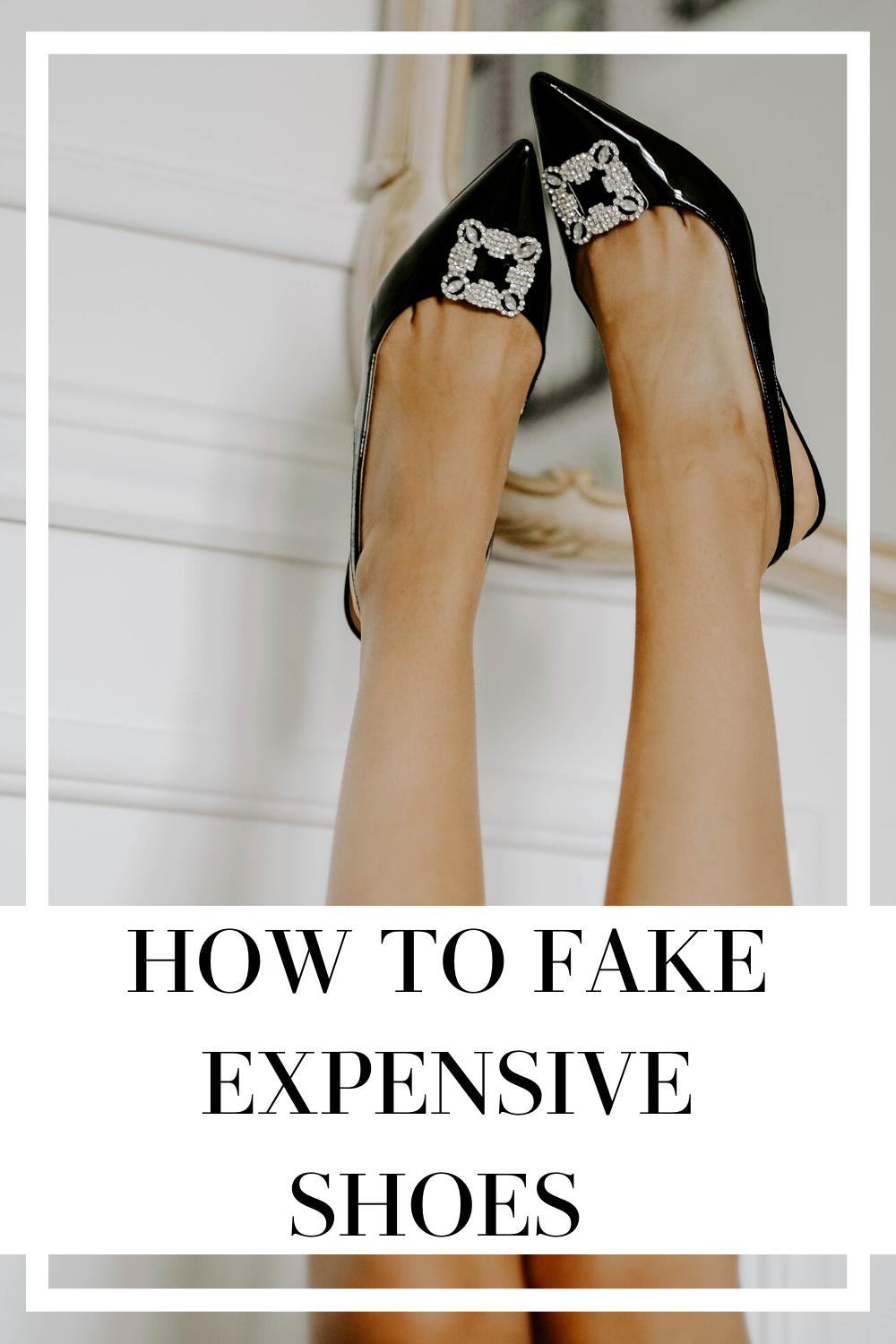 how to fake expensive shoes