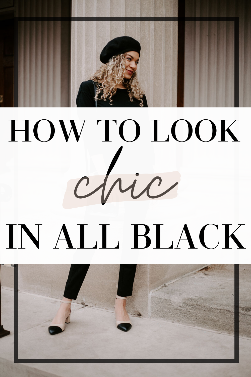 look chic in a black outfit