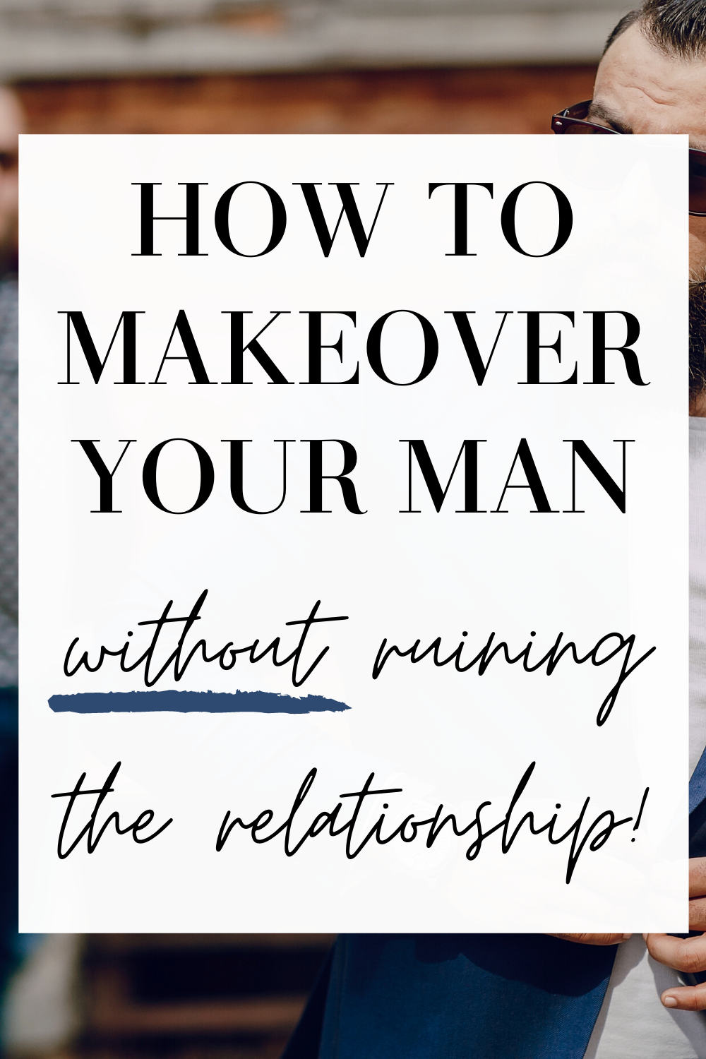 makeover your man