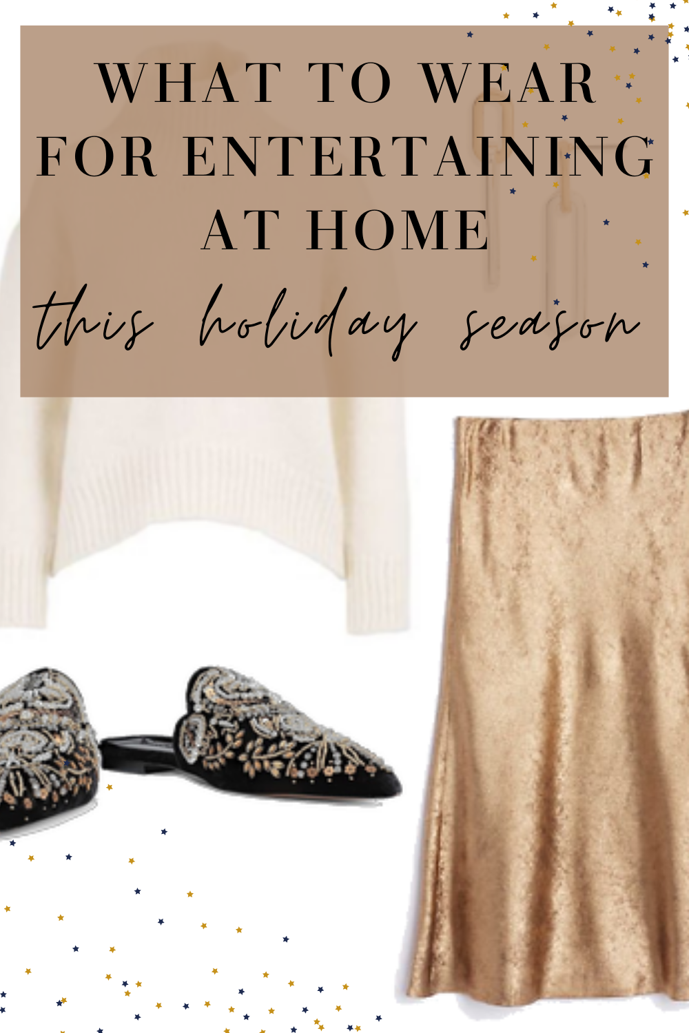 what to wear entertaining at home