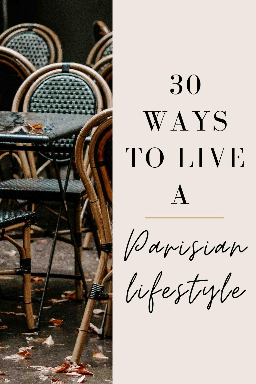 live a Parisian lifestyle