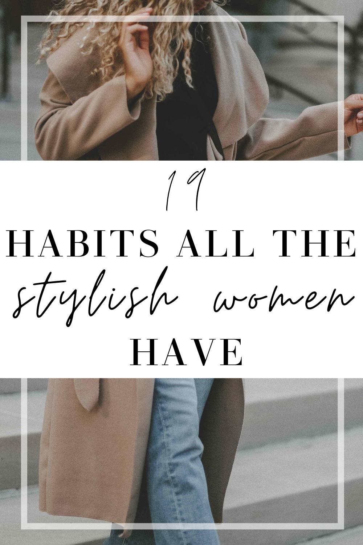 stylish women habits