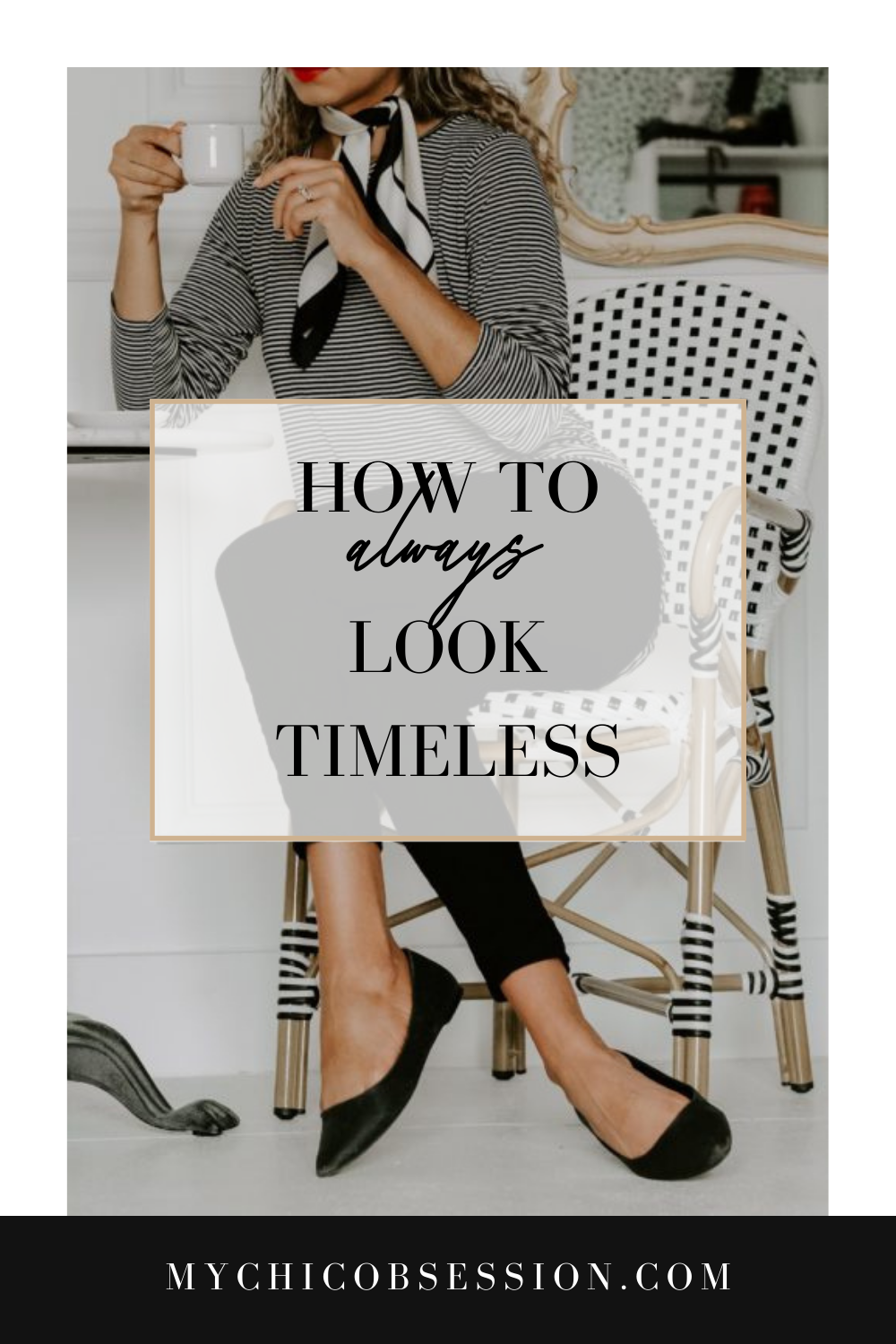 how to always look timeless style
