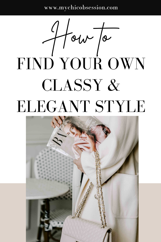 classy and elegant style