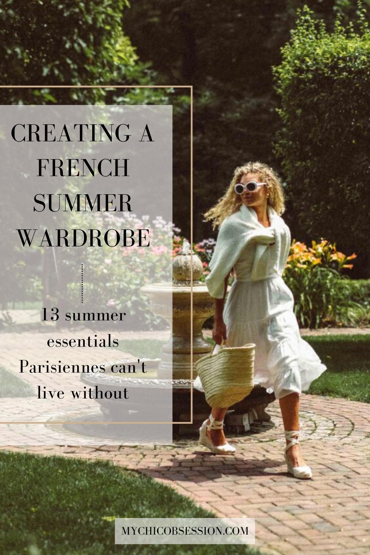 Parisian style summer wardrobe