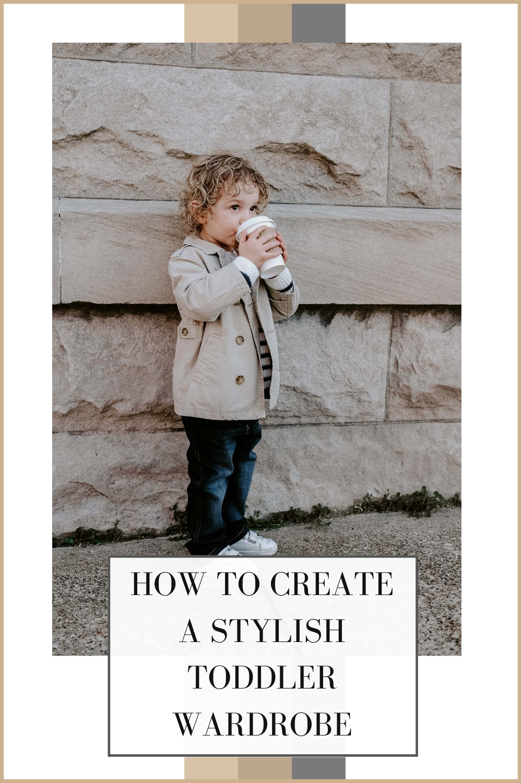 stylish toddler wardrobe