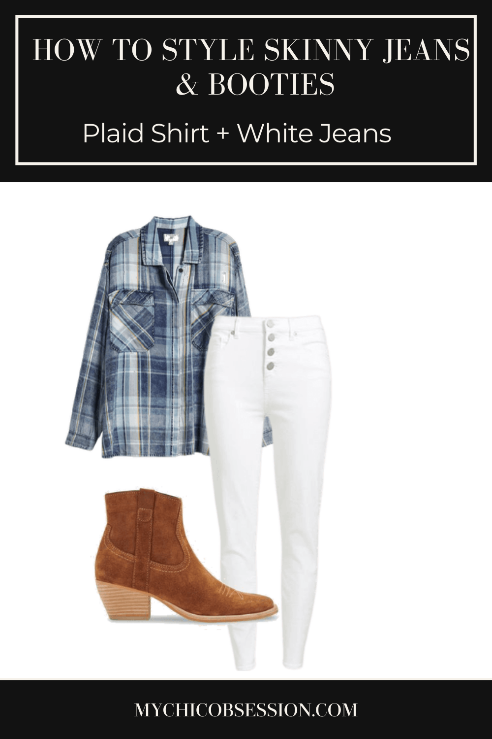 Plaid shirt, white skinny jeans and brown ankle boots