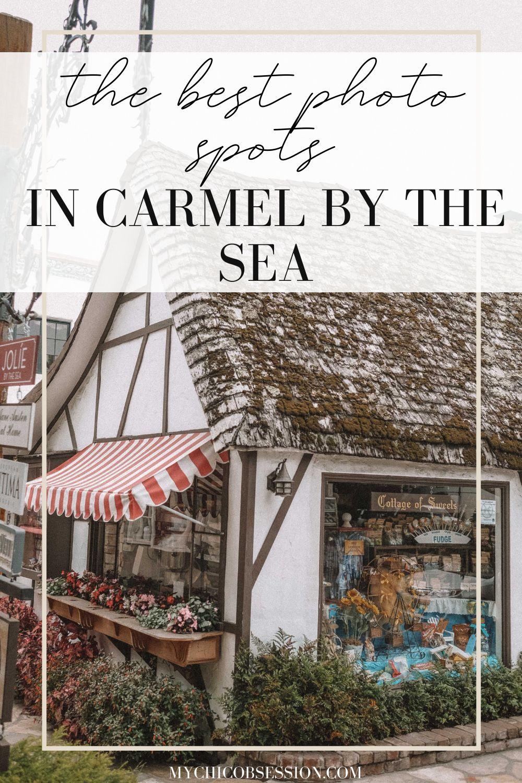 best carmel by the sea photo spots