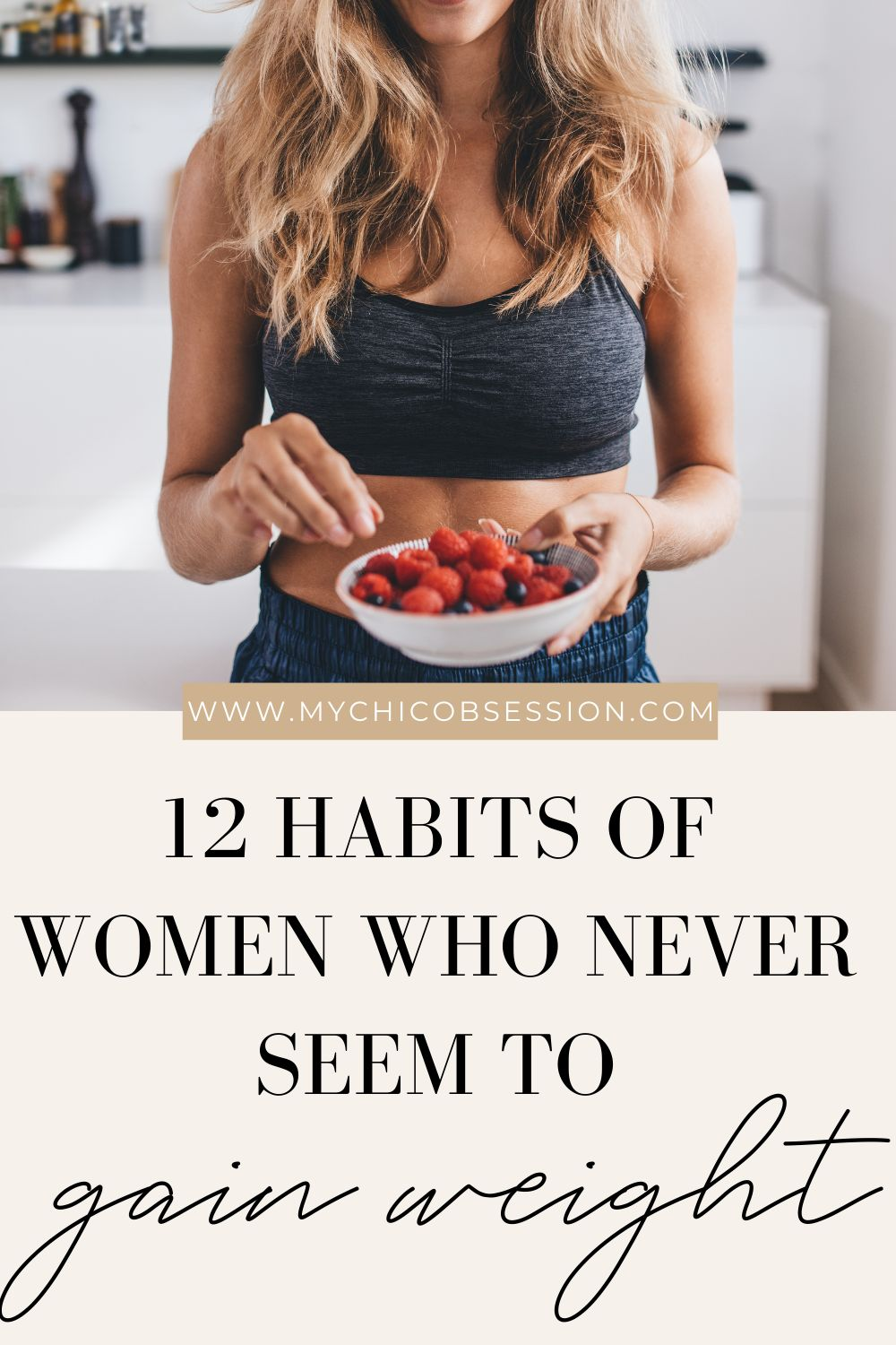 habits of women who never seem to gain weight