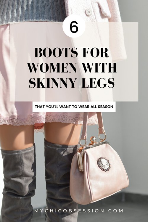Boots for women with skinny legs